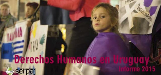 Informe Derechos Humanos 2015. Serpaj