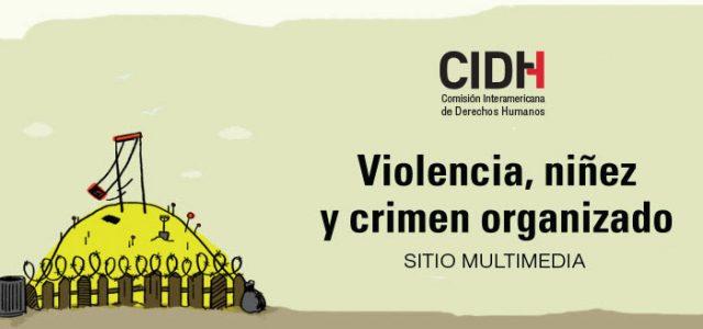 Violencia, niñez y crimen organizado