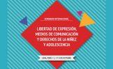 """Seminario Internacional """"Libertad de Expresión, Medios de Comunicación y Derechos de la Niñez y Adolescencia"""""""